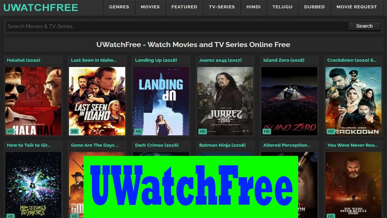 Photo of Uwatchfree website – Here are Some Tips for downloading all types of Dubbed Movies and Watch free Movies on WatchFree